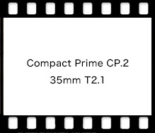 Carl Zeiss Compact Prime CP.2 35mm T2.1