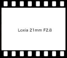 Carl Zeiss Loxia 21mm F2.8