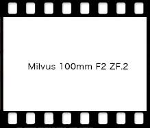 Carl Zeiss Milvus 100mm F2 ZF.2