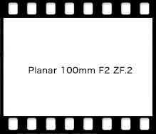 Carl Zeiss Planar 100mm F2 ZF.2