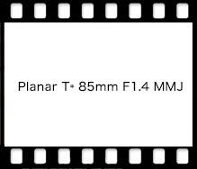 Planar T* 85mm F1.4 MMJ