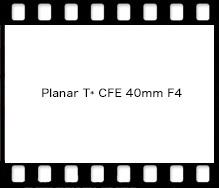 Planar T* CFE 40mm F4