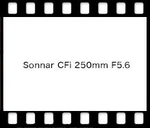 Sonnar CFi 250mm F5.6