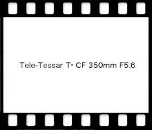 Tele-Tessar T* CF 350mm F5.6