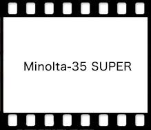 MINOLTA Minolta-35 SUPER