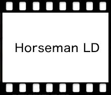 Horseman Horseman LD