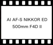 Nikon AI AF-S NIKKOR ED 500mm F4D II