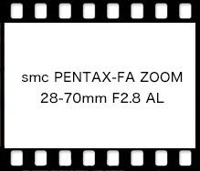 PENTAX smc PENTAX-FA ZOOM 28-70mm F2.8 AL