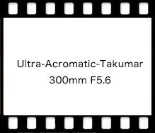 PENTAX Ultra-Acromatic-Takumar 300mm F5.6