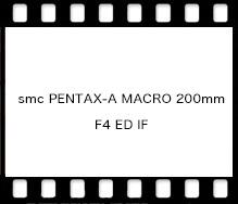smc PENTAX-A MACRO 200mm F4 ED IF