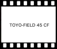 TOYO-FIELD 45 CF