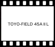 TOYO-FIELD 45AⅡL