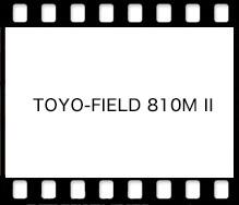 TOYO-FIELD 810M II